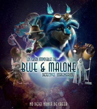 pelicula y serie blue y malone animacion